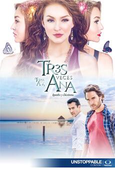 ver telenvela televisa el Tres Veces Ana novela completa online